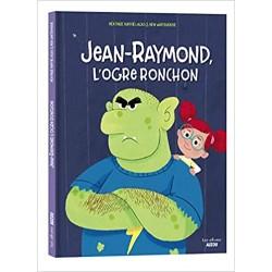Jean-Raymond, L'ogre Ronchon