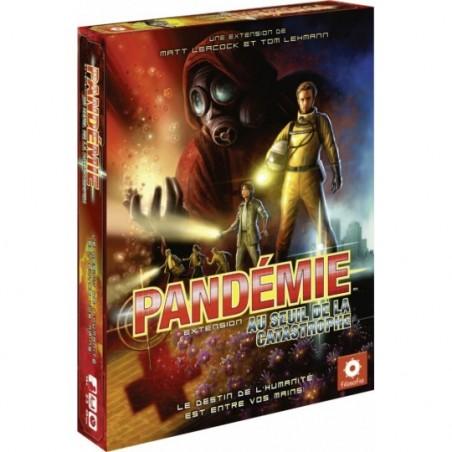 Pandémie - ext. - Au Seuil de la Catastrophe