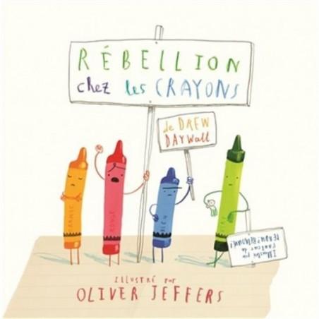 Rébellion chez les crayons (broché)